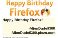 Happy Birthday Firefox from AlienDude5300